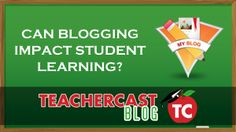 Can Blogging impact Student Learning? No matter your grade level or subject area, blogging can help you develop an amazing collaborative learning environment. #ded318