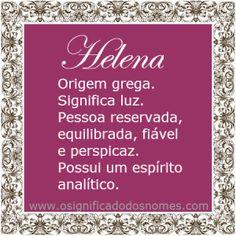 Significado do nome Helena | Significado dos Nomes