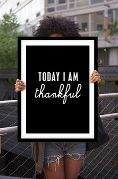 "Black and White Motivational Wall Decor ""Today I Am Thankful"" Inspirational Quote Typographical Art Print"