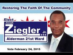 There will be a public Debate for the Candidate running   for the 21 ward Alderman set   on Feb 7,2015 at Simon High school  located at 8147 South Vincennes Avenue, Chicago, IL 60620 on Saturday  Call Candidate Joseph Ziegler for more information call  1-773-239-9298