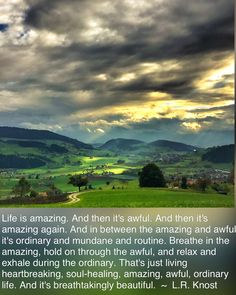 Ordinary Lives, The Ordinary, Soul Healing, Breathe, Hold On, Relax, Amazing, Quotes, Travel