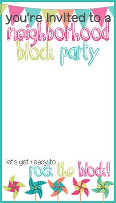 Block Party Flyer Word Document Unique How to Throw A Block Party Printable Invitation Template Free Printable Invitations Templates, Party Printables, Neighborhood Party, Party Flyer, Birthday Party Invitations, Block Party Invites, Party Planning, Party Time, Catering Menu
