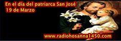 Radio Hosanna 1450 AM.  La Misionera.:     SAN JOSÉ ESPOSO DE MARÍA y PADRE VIRGINAL DE J...