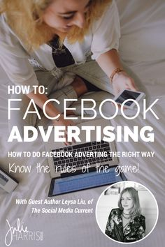 How To: Facebook Advertising I am so excited to welcome another amazing boss lady to the blog today, Miss Lesya Liu, the creative genius behind The Social Media Current, to share her brilliant insight and expertise on how to do Facebook adverting the right way. | Julie Harris Design