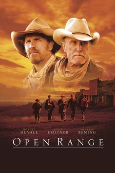 Open Range.... wonderful movie with Duvall, Costner and Bening