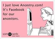 The Facebook for our ancestors. #Ancestry #genealogy #funnies #familyhistory…