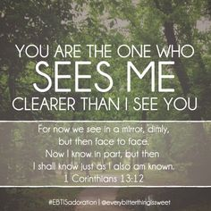 You are the one who sees me! #Adoration