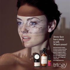 """A skincare brand, Trilogy, shocked the public when they used photos that were not retouched in any way for their print campaign. This company clearly did their research because the feedback they received was overwhelmingly positive. They have gained immense support from women who praise them for """"keeping it real""""."""