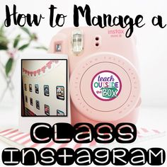How to Manage a Class Instagram