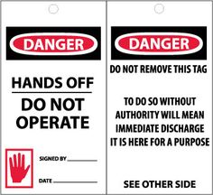 TAGS, DANGER, HANDS OFF DO NOT OPERATE, 6X3, SYNTHETIC PAPER, 25-PACK