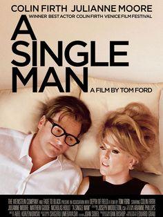 Titre: A Single Man Réalisation: Tom Ford