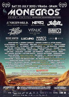 DREMEN: El Monegros Desert Festival 2013, uno de los festivales de música electrónica más conocidos del mundo, se celebrará el proximo 20 de julio en Fraga (Huesca).
