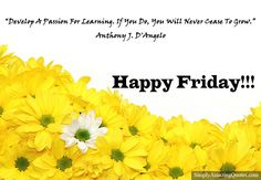 Happy Friday #FridayPost #FridayQuote #FridayText #Friday #GoodFriday #InspirationalQuotes #MotivationalQuotes #LovelyQuotes #QuoteOfTheDay #ThoughtOfTheDay #QuotePics #Quotes #Quote #Saying #FridayFeeling  https://goo.gl/bU5mGQ