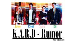 K.A.R.D - Rumor [Color Coded LYRICS] #kard #rumor #kpop #kpopworldwidee #lyrics #colorcoded #new #comeback #2017