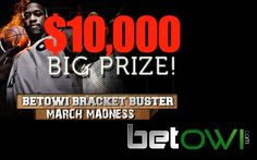 March Madness Bracket - BetOWI.com Has a big prize for Sports Fans Who Predict March Madness Outcome