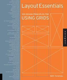 Graphic Design books to get you started - Layout Essentials 100 Design Principles for Using Grids