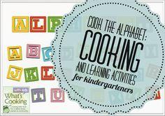 Cook the Alphabet - learning activities for Kindergarteners