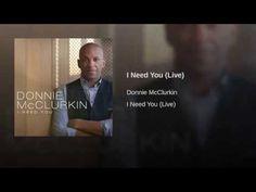 Donnie McClurkin I Need You Audio - YouTube