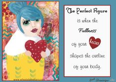 www.whostolemytiara.com - The Perfect Figure is when the fullness of your heart shapes the outline of your body.