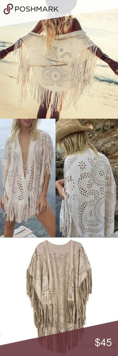 Boho Babe Faux Suede Shawl Gorgeous boho faux suede laser cut shawl with fringe. Wear it as a swimsuit coverup or for a night out on the town. Unbranded and comes NWOT from my vendor in a packet. One size fits most. Swim Coverups