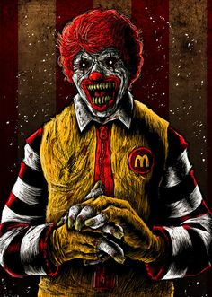 Had this idea a long time ago, but it took some time to flesh out. A horror pic of Ronald McDonald. Anyway, who isn't creeped out by clowns. Laugh and Grow Fat Joker Clown, Joker Art, Creepy Clown, Creepy Art, Rick And Morty Poster, Es Der Clown, Clown Tattoo, Insane Clown Posse, Gothic Fantasy Art