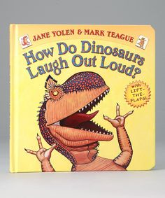 Take a look at this How Do Dinosaurs Laugh Out Loud? Board Book today!