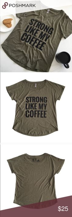 Barbell Babes Strong Like My Coffee Tee XS Who doesn't like their coffee strong?! ☕️ 50% Polyester, 25% Cotton and 25% Rayon. Fabric laundered. Extremely soft, comfortable, great recovery and stretch. True to size.  No trades. No holds.  Fast shipping! Barbell Babes Tops Tees - Short Sleeve