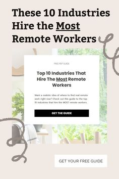Looking for remote jobs? These industries hire the most remote workers. Find out which industries have tons of work from home jobs. Grab your free guide today.