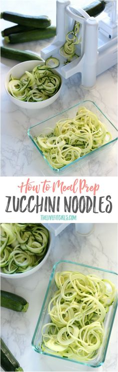 How to meal prep zucchini noodles each week to save time and stay on track with your weight loss and fitness goals.