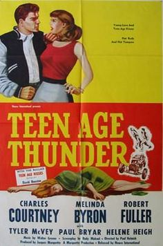 Teenage Thunder DVD Chuck Courtney Robert Fuller (1957)  http://www.dvdsentertainmentonline.com/product/1957-teenage-thunder-dvd-chuck-courtney-robert-fuller