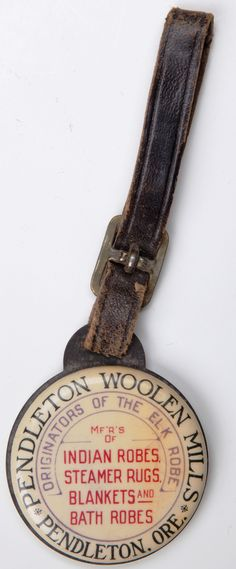 A celluloid Pendleton promotional watch fob c. 1912