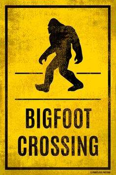 """Ships Free! In Stock. Ships in 1-2 days. They have children crossing signs, so why not a bigfoot crossing sign? We need to do all we can to protect our furry friend! - Poster Size: 12"""" x 18"""" - Printed"""