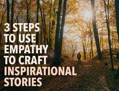 We love to be inspired. Uncover the power of empathy in crafting inspirational stories and write stories that leave lasting impressions on your readers.
