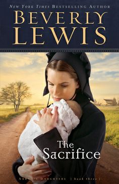 The Sacrifice  by: Beverly Lewis