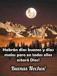 Spanish Inspirational Quotes, Good Morning Inspirational Quotes, Cute Good Morning Quotes, Good Night Quotes, Good Night Blessings, Happy Week, Good Night Messages, Night Wishes, Love Phrases