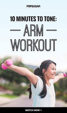 This 10-minute arm workout video is sure to get your arms looking lean and sculpted.