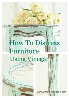 How To Distress Furniture With Vinegar