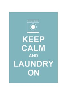 Keep Calm and Laundry on illustration art print by simplygiftsonline, $10.80
