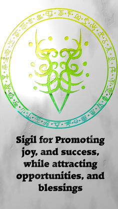 Sigil for promoting joy, and success, while attract opportunities, and blessingsSigil requests are closed. For more of my sigils go. Magick Spells, Wicca Witchcraft, Tatoo 3d, Alchemy, Magic Symbols, Witch Spell, Astral Projection, Book Of Shadows, Fantasy