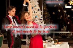 Love doesn't need to be perfect; it just needs to be true. #Love #TrueLove #picturequotes  View more #quotes on http://quotes-lover.com