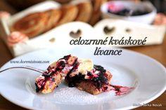 Celozrnné kváskové lívance - Koření života.com Korn, French Toast, Breakfast, Morning Coffee