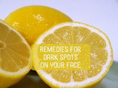 Learn how to get rid of dark spots  (or brown spots) that appear on your face with a selection of healthy, home remedies!