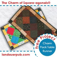 Free Pattern! Create this simple table runner with charm squares and learn the magic of a Square-agonals® design. Square-agonals® is a simple, easy technique for creating diagonal set quilts without cutting any setting or corner triangles, and no math calculations!