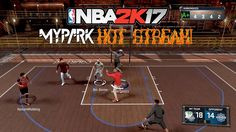 NBA 2K17 | MyPark Hot Streak Pt. 1 | Me and my YOUNG BULLS run up 7 stra...