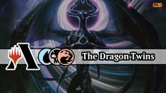The Dragon Twins | Grixis Control | MTG Arena | You Youtube, Mtg, Twins, Dragon, Videos, San Vicente, Gemini, Dragons, Twin