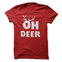 Oh Deer - Funny Saying - Antlers T Shirt