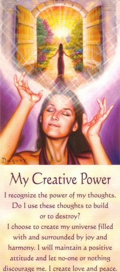 [My+Creative+Power.by Mario Duguay   ~☆~ Spiritual Enlightenment, Spiritual Awakening, Yoga, Daily Affirmations, Mindfulness Meditation, Positive Thoughts, You Changed, Consciousness, Wicca