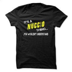 Its NUCCIO thing! - #tshirt pillow #animal hoodie. SIMILAR ITEMS => https://www.sunfrog.com/Names/Its-NUCCIO-thing.html?68278