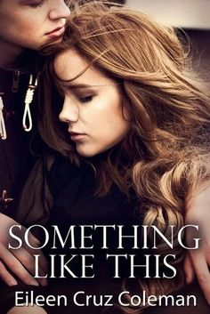 Life of a bookworm: Book Blitz and Giveaway: Something Like This by Eileen Cruz Coleman (Secrets Series, I Have A Secret, The Secret Book, The Book, Book 1, Free Kindle Books, Romance Novels, Book Worms, Good Books, Cardio
