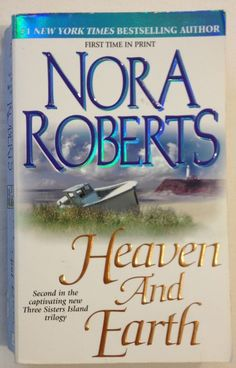 Heaven and Earth by Nora Roberts (2001 -Paperback) Bk #2 Three Sisters Island